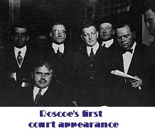 Roscoe's first court appearance.